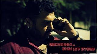 Bachchan Bhai ki Luv Story - A Gangster Comedy Short Film