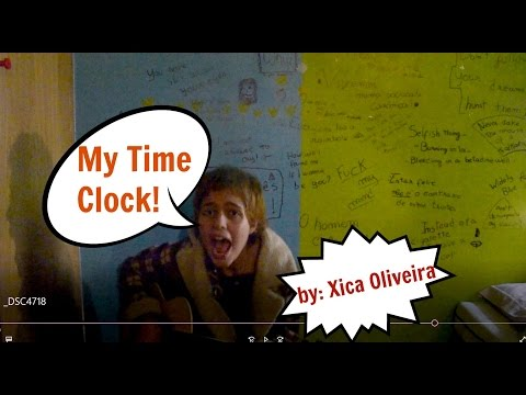 Time Clock - Original song - by: Xica Oliveira