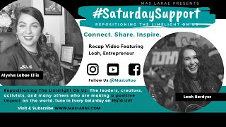 #SaturdaySupport Featuring Leah Berdysz