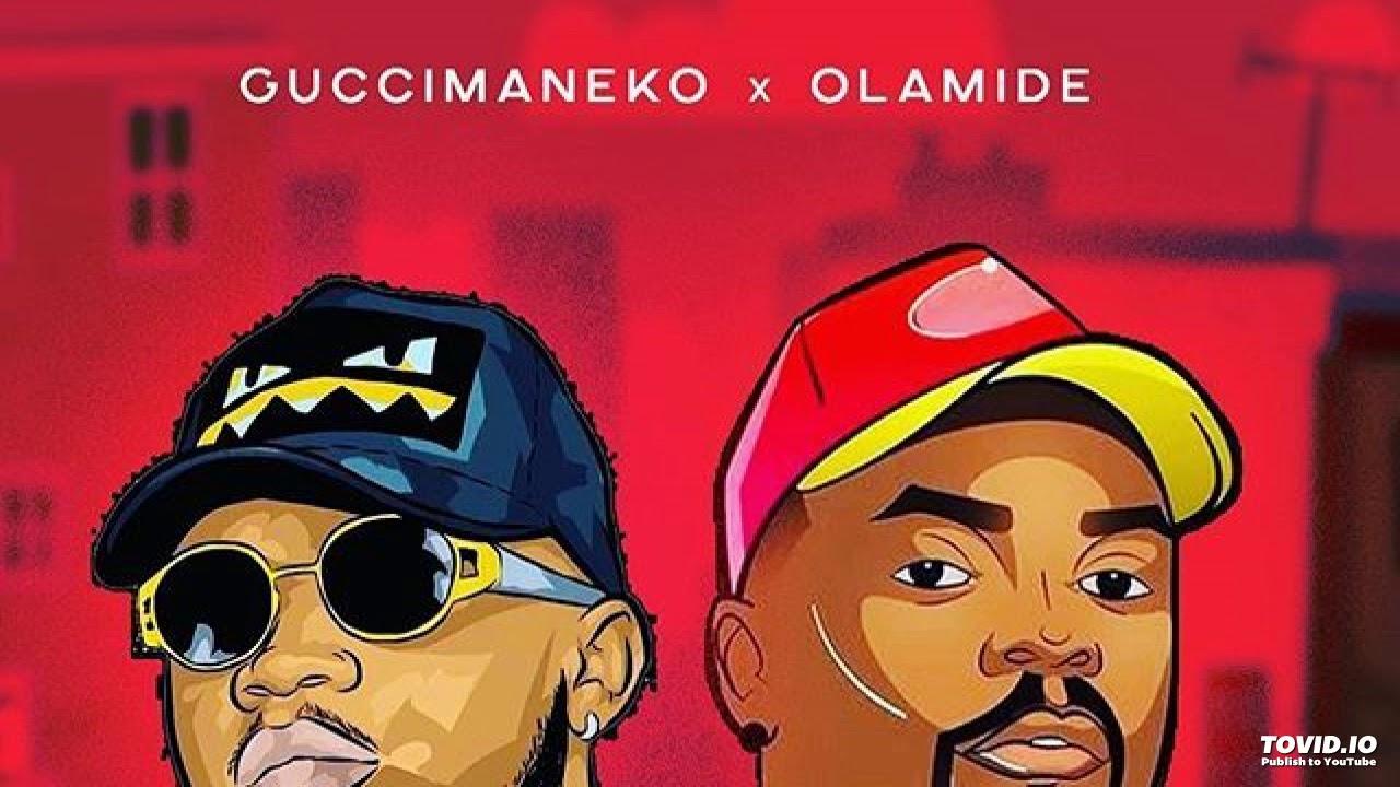 Guccimaneeko X Olamide – Follow Me