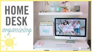 ORGANIZE   Home Desk Makeover!