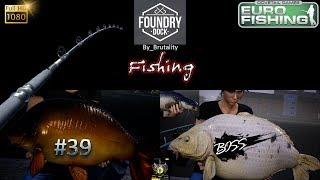 Euro Fishing Foundry Dock #39 Belle Carpe DLC Gameplay  TEST Nouveau lac New lake jeu de pêche 2017