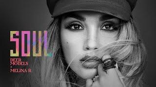 Deer Models & Melina Ramirez - Soul (Video Oficial)