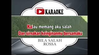 Lagu Karaoke ROSSA#BILA SALAH