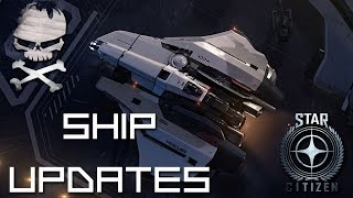 Star Citizen : Ship Updates 2018 a year of solid ships 08-24-2018
