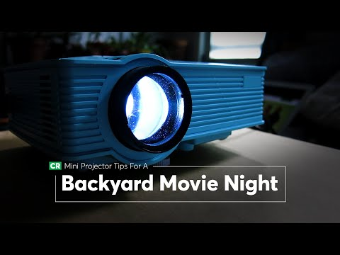 Mini Projector Tips for a Backyard Movie Night | Consumer Reports