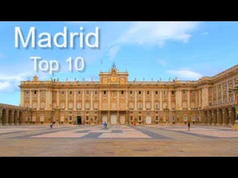 Madrid Top Ten Things To Do, by Donna Salerno Travel