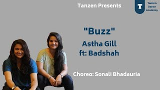 Buzz Dance Choreography by Sonali Bhadauria (2018)