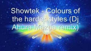 Showtek - Colours of the harder styles (Dj Ahura Mazda)