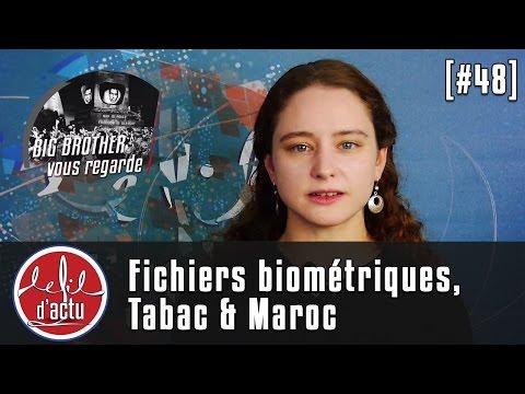 [Fil d'Actu #48] Fichiers biométriques, tabac & Maroc