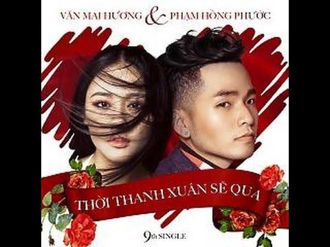 Karaoke Thời Thanh Xuân Sẽ Qua - Phạm Hồng Phước ft Văn Mai Hương [ Beat tách ]