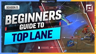 How to TOP LĄNE - The COMPLETE BEGINNER'S GUIDE for TOP LANE - League of Legends
