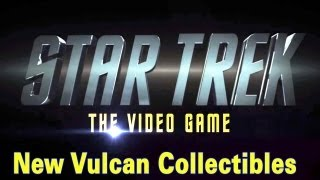 Star Trek ~ The Video Game ~ New Vulcan Collectible Locations