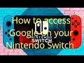 How to access Google on your Nintendo Switch