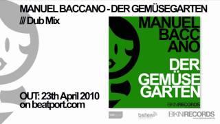 Manuel Baccano - Der Gemüsegarten (Dub Mix)