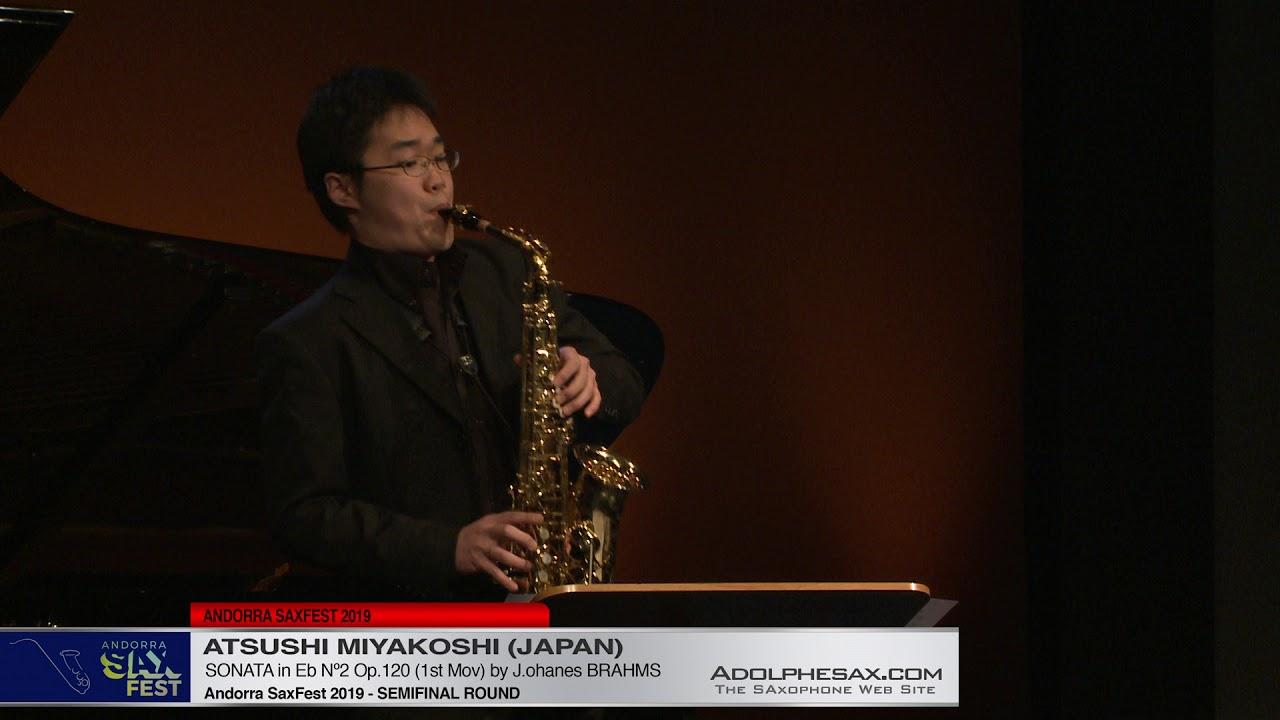 Andorra SaxFest 2019 Semifinal - Atsushi Miyakoshi -  Sonata in Eb Nº2 by J  Brahms