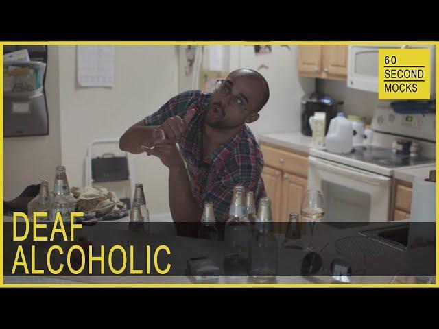 Deaf Alcoholic // 60 Second Mocks // Mini-Mocks Original One Minute Documentary