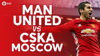 Manchester United vs CSKA Moscow LIVE CHAMPIONS LEAGUE PREVIEW