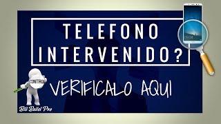 COMO SABER si tu TELEFONO esta INTERVENIDO || Vídeo Informativo y Preventivo