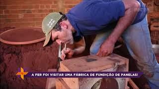 Conheça uma fábrica de fundição de panelas