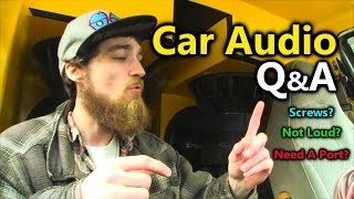 Car Audio Q&A: Screws For Building a Subwoofer Box / Why's My Bass Not LOUD Now? Do You NEED A Port?