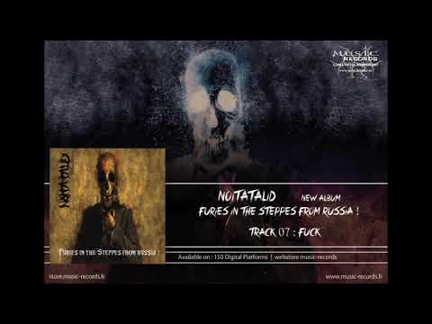 """NOÏTATALID """"Fuck"""" (Furies in the Steppes from Russia !"""" - 2018)   Music-Records"""