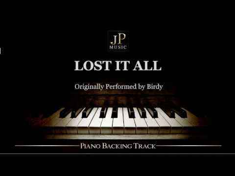 Lost It All by Birdy (Piano Accompaniment)