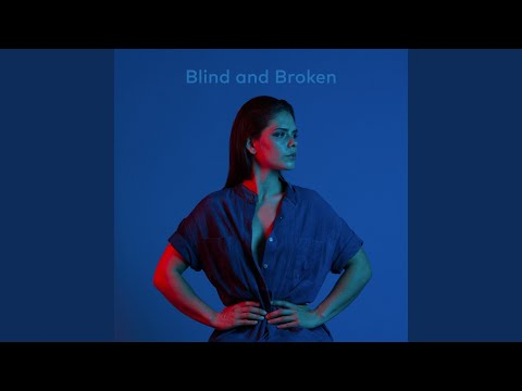Blind and Broken Mp3