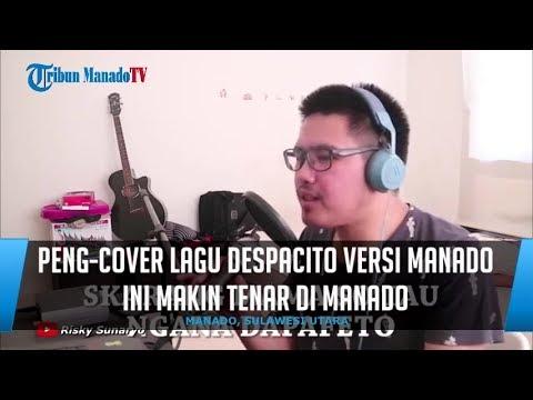 Peng-cover Lagu Despacito Versi Manado Ini Makin Tenar di Manado