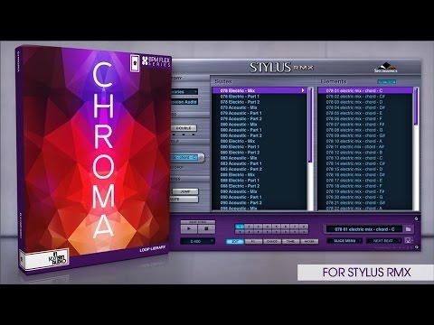 Chroma - New Library for Stylus RMX