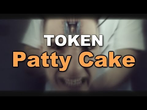 TOKEN - Patty Cake Lyrics