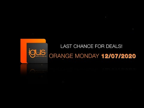 igus® - Orange Monday Limited Time Deals 12/07/2020