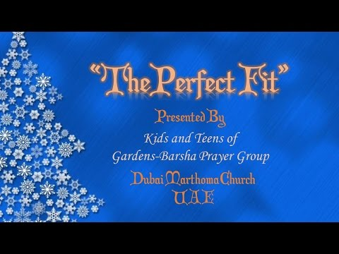 PERFECT FIT - Christmas Skit 2014 - By Gardens Barsha Prayer Group Kids & Teens