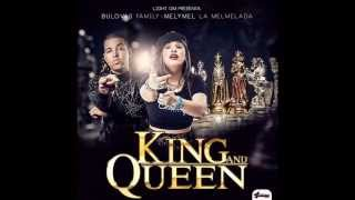 Bulova ft Melymel-King and Queen (rap 2015) Version Oficial