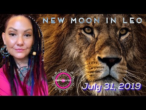 New Moon Love Opportunity In Leo Astrology For July 31, 2019!!!
