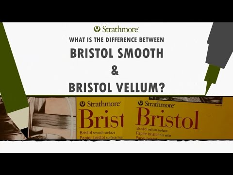 What is the Difference Between Bristol Smooth and Bristol Vellum?