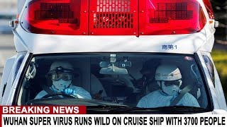 BREAKING: WUHAN SUPER VIRUS RUNS WILD ON CRUISE SHIP WITH 3700 PEOPLE - WISCONSIN CONFIRMS 1ST CASE