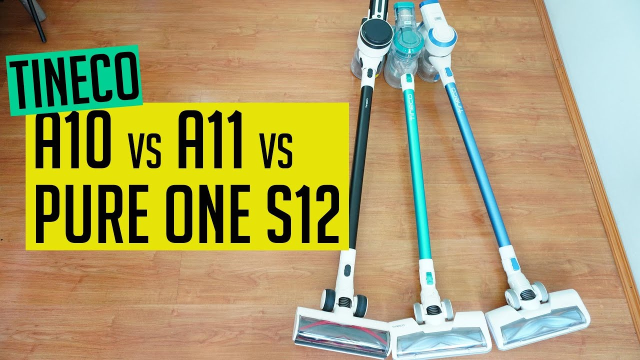 Tineco A10 vs. A11 vs. Pure One S12: Cordless Stick Vacuum Comparison