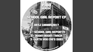 School Girl Report (Original Mix)