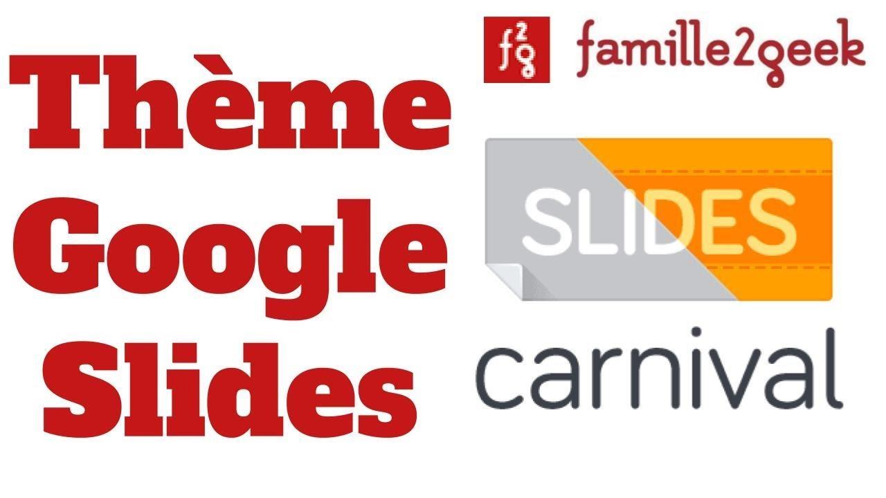 famille2geek ajouter un thème google slides depuis slides