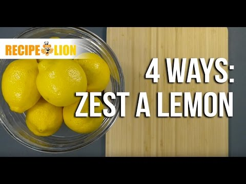 How to Zest a Lemon 4 Ways