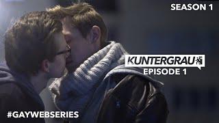 KUNTERGRAU | GAY WEB SERIES | EPISODE 1 | SEASON 1