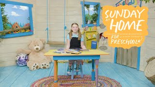 Sunday at Home for Preschoolers | January 3, 2021