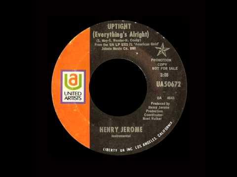 Henry Jerome - Uptight (Everything's Alright)