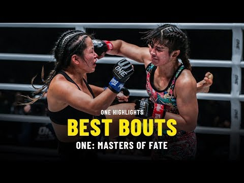 Best Bouts | ONE: MASTERS OF FATE