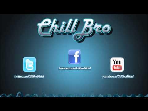 Chill Bro Music || -- ChillOut Remix #6 -- || 2013
