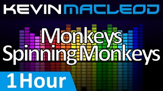Kevin Macleod Monkeys Spinning Monkeys 1 Hour