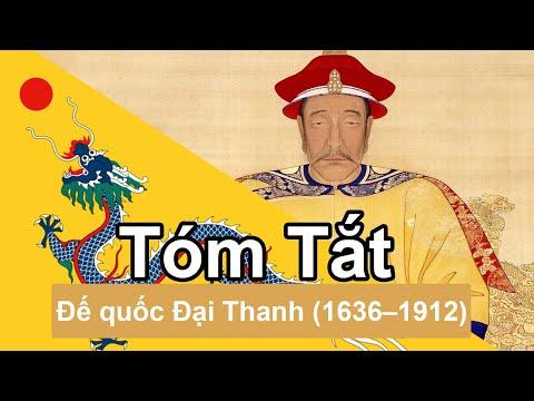 Tóm Tắt Nhanh: Đế quốc Đại Thanh (1636–1912) | Tóm Tắt