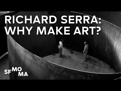 Richard Serra answers: Why make art?