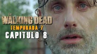 The Walking Dead Temporada 7 Captulo 8 Resumido